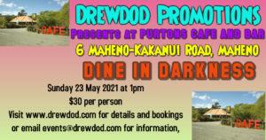 Dine in Darkness Maheno