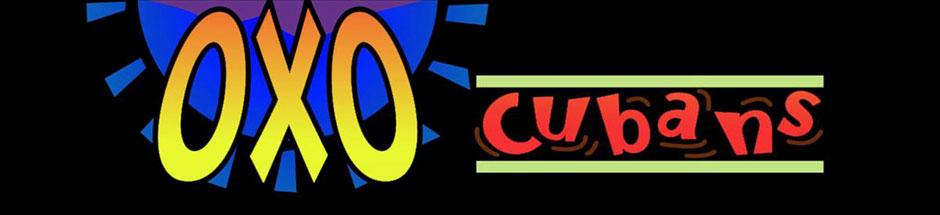 OXO Cubans