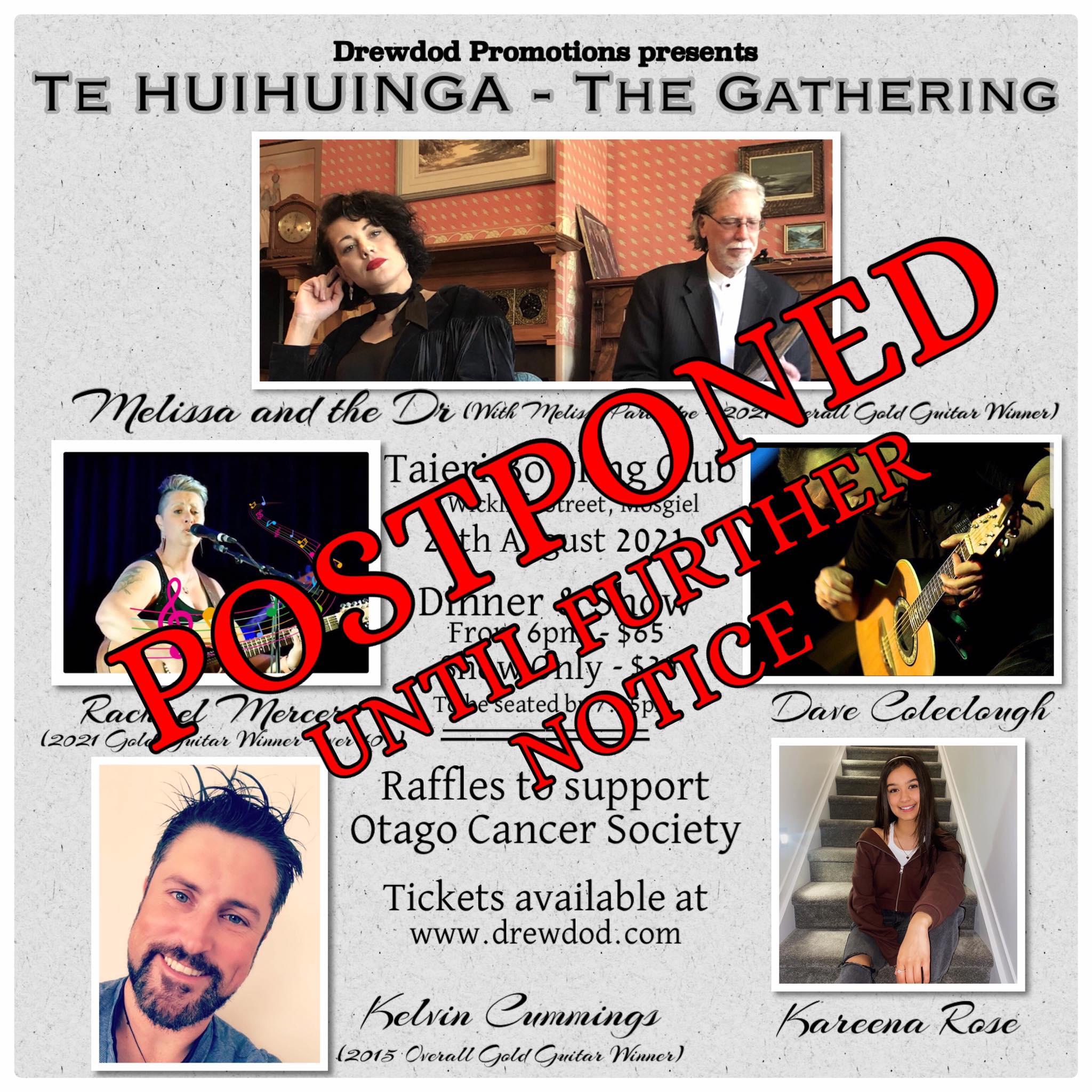 Te Huihuinga Postponement